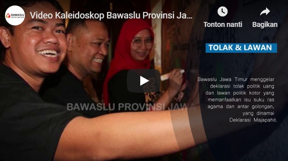 Video Kaleidoskop Bawaslu Jatim 2018