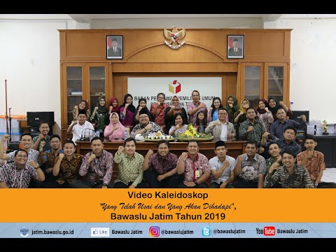 Video Kaleidoskop Bawaslu Jatim 2019